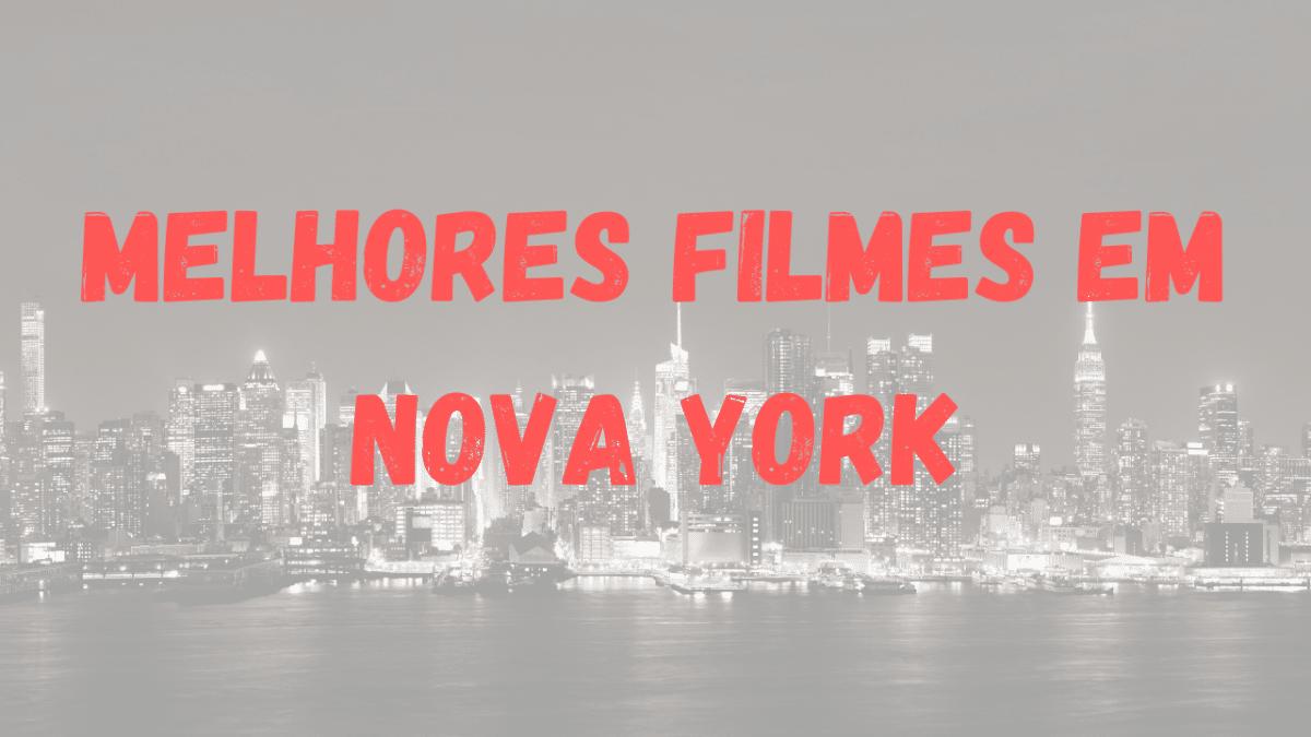 15 Filmes que se Passam em Nova York